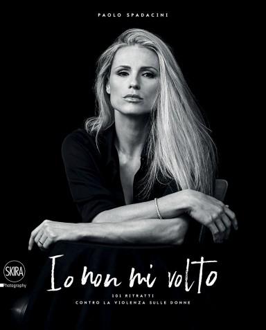 Io non mi volto - 101 ritratti contro la violenza sulle donne