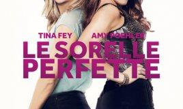 """Il film comico sulla """"sorellanza"""": Le sorelle Perfette"""
